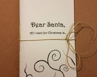 Dear Santa, all I want for Christmas is, journal, notebook, diary, sketchbook, Christmas, santa, santa letter, wish list, book