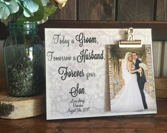 Parents Of The Groom Gift, Today a Groom Tomorrow a Husband Frame, Mother of the Groom, Father of the Groom, Wedding Gift