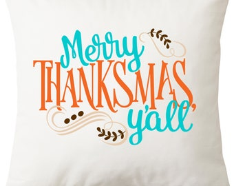 Merry Thanksmas Y'all 16x16 inch pillow cover
