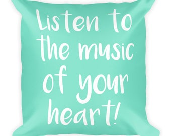 Listen to Your Heart Square Pillow