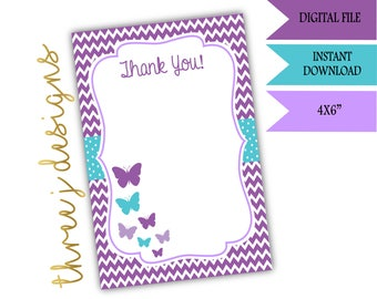 Butterfly Baby Shower or Birthday Party Thank You Card - INSTANT DOWNLOAD - Purple and Teal - Digital File - J001 J013