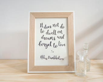 Dwell on Dreams - Albus Dumbledore // Hand Lettered A4 Print // Hand Lettering Quote Print // Wise Words Wall Art