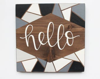 """Hand Lettered """"Hello"""" Geometric Wood Sign"""