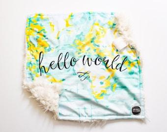 Hello World LOVEY Blanket, minky security blanket, car seat blanket, newborn baby size