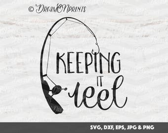 Fishing reel svg etsy for Keep it reel fishing