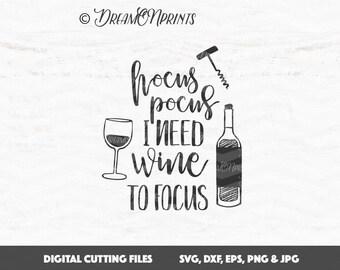 Hocus Pocus I Need Wine to Focus SVG Hocus Pocus Svg, Halloween SVG, Broom Svg, Witch svg, Wine SVG svg, Trick or Treat Cut File SVDP623