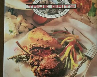 True Grits, Tall Tales and Recipes From the New South, Presented by The Junior League of Atlanta