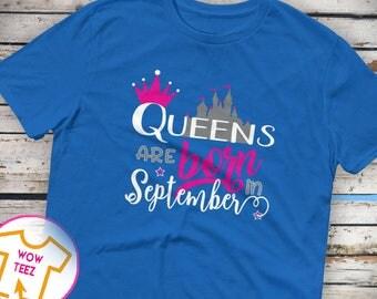 September Shirt, Queen Shirt, Queens Born September, Born in September, September Birthday Top, Birthday Shirt, Birth Month Shirt
