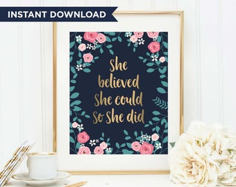 She believed she could so she did, Gold Foil Print, Printable Quote, Foil Art, Office Decor, Office Print, Calligraphy Print, Believe Quote