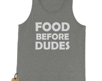 Food Before Dudes Funny Jersey Tank Top for Men