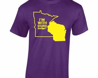 Fun T-Shirt Minnesota Football Tee Purple Tailgate I'm With Stupid