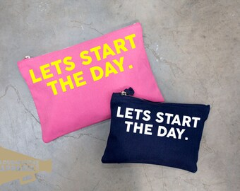 Let's Start The Day Make Up Bag Pouch Make Up Case