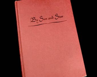 """FIRST EDITION: """"By Sun and Stars""""   GC 2720"""