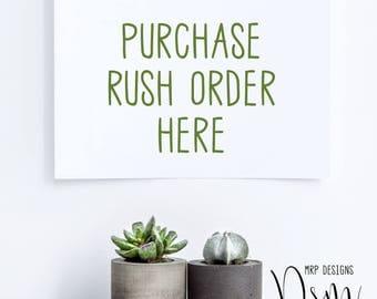 Digital Rush Orders, Purchase a Rush Order Here, Custom Designs