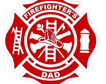 "Firefighter's Dad (T30) Maltese Cross 4"" Vinyl Decal Sticker Car Window"