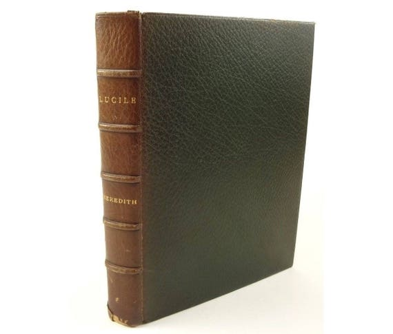 1882 Lucile by Meredith (Robert Bulwer-Lytton). Fine Binding. Richly Illustrated
