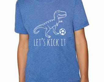 Let's Kick It Kids T-Shirt, Tri-blend, Comfortable. Funny Gift. Shirts with Sayings. Royal Blue