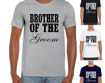 Brother of the GROOM - Mens/Adults Tshirt -  Wedding/Newlywed/Sibling/Brother/Stag