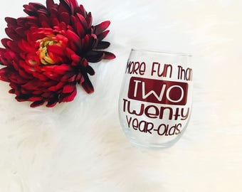 40th Birthday Gifts for Women / 40th Party Favors / 40 and Fabulous / Personalized Wine Glass / Best Friend Birthday Gift / More Fun Than