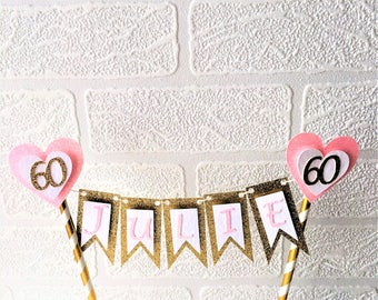 Bunting Name Cake Topper, Cake Banner, Glitter Topper, Forty, 40th, Any Name, Any Age, 18, 21, 30, 40, 50, 60, 70, Celebration Cake Top