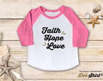 Faith Hope Love; Christian Shirt; Cute Baptism Tee; Love Jesus T-Shirt; Sunday School Kids Church Outfit, Cool Christmas Holiday Gift Idea