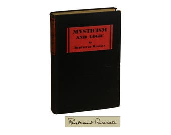 Mysticism and Logic by BERTRAND RUSSELL ~ SIGNED First Edition 1929 ~ Nobel Prize winner ~ Philosophy ~ Mathematics ~ Philosophical Essays