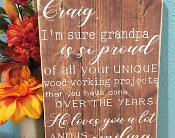 Rustic wood sign • Custom quote • Gift for son or daughter • rustic decor • handwritten sign • personalized decor • stained wood• distressed