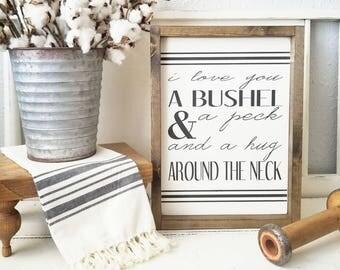 I Love You A Bushel And A Peck. Rustic framed sign. Framed Sign. Farmhouse. Wedding. Rustic. Love.  Bedroom decor. Valentine's decor.