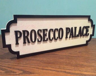 Alcohol based street signs, Prosecco Palace, House of Gin, Gin den, wine o clock.