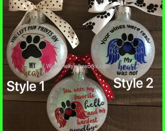 Dog ornaments, pet memory,wings were ready, paw prints on my heart ,glass ornament, personalized ornament