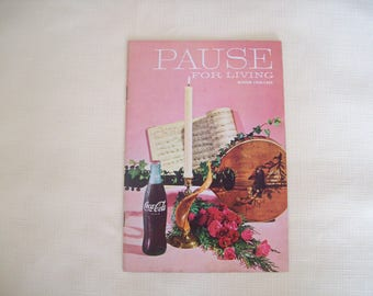 Pause For Living Magazine by Coca Cola Winter 1968-1969. Paperback. Vintage.