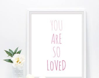 Pink nursery decor, Girls room wall art, Baby girl nursery prints, you are so loved, minimalist nursery printable #0042P