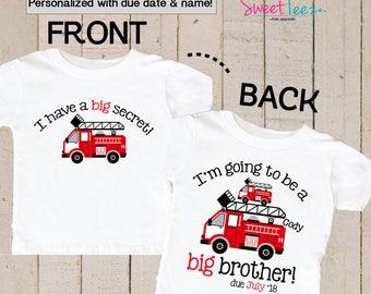 Big Brother Shirt Personalized Firetruck Shirt Boy Big Cousin tShirt Personalized Due Date and Name Front and back Sibling Announcement