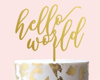 Hello World Cake Topper - Baby Shower Cake Topper