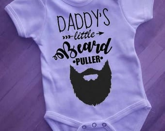 Daddy's Little Beard Puller onesie/tshirt! Perfect gift! Available in a variety of colors and sizes through 4t!