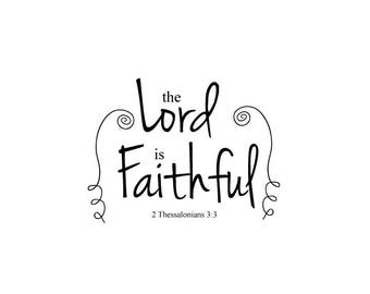 the Lord is Faithful digital print