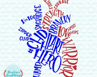 Hand Lettered CHD Anatomical Heart Typography Heart Hero Warrior 1 in 100 Zipper Club svg dxf eps jpg ai cut files for Cricut Silhouette