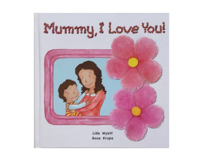 Mummy, I Love You! - Dark Hair/Light Skin
