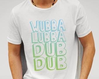Rick and Morty, Wubba Lubba Dub Dub, boy friend gift, girlfriend gift, Rick and Morty fan gift idea