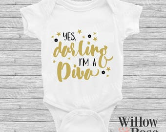 Yes darling I'm A Diva baby Onesie In Sizes 0000-1