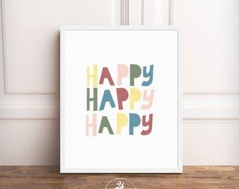 Happy Happy Happy - Instant Download, nursery art, kids room art, nursery printable, art printable, printable poster by Faboomie