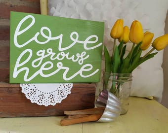 Mini Love grows here Wood Sign