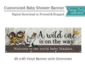 PRINTED Where the Wild Things Are Baby Shower Banner 2ftx6ft Personalized / outdoor/indoor polyvinyl / easy party decoration / FREE SHIPPING