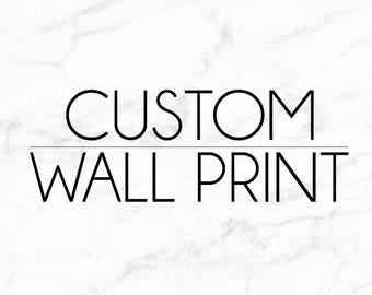 Custom Wall Print | Wall Art | Printable Art | Poster | Art | Modern Prints | Home Decor | Decorative Print