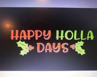 Happy Holla Days SVG