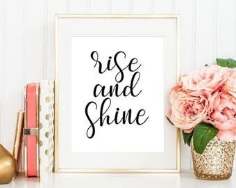 Digital Download Print, Rise And Shine, Typography Art, Instant Download Printable Art, Bedroom Decor, Quote Prints, Bedroom Prints