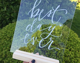 hand lettered acrylic sign -- 8x10in. -- stand INCLUDED.