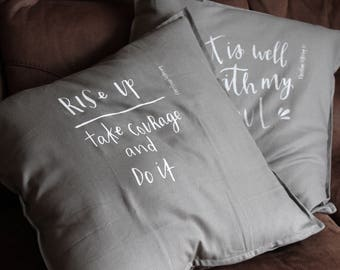 Christian Scripture Cushion Cover - Rise Up, Take Courage & Do it - Ezra 10:4 - Christian Gift