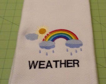 WEATHER - Sun/Rain/Clouds/Rainbow! Kitchen towel is a Williams Sonoma All Purpose Kitchen Towel.