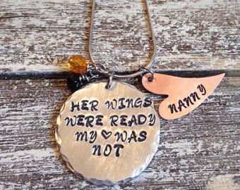 His wings were ready my heart was not- Her wings were ready my heart was not~Memorial necklace- Loss of a loved one- Sympathy gift-